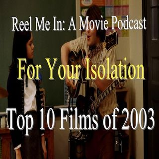 For Your Isolation: Top Ten Films of 2003