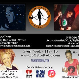 MidWeek MashUp hosted by @MokahSoulFly with special contributor @Satori06 Show 37 Nov 30 2016 Guest artist KoolBRZ