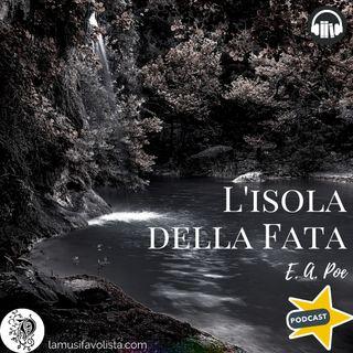 L'ISOLA DELLA FATA - E.A. Poe ☎ Audioracconto  ☎ Storie per Notti Insonni  ☎