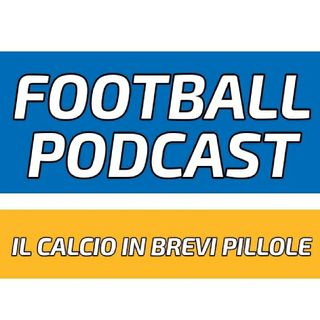 Episodio 2 - Football Podcast Speciale Calcio Femminile