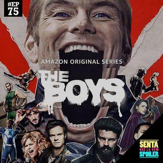 EP 75 - The Boys (T2, PT1)