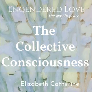 The Collective Consciousness
