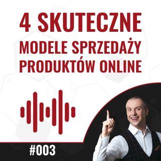 003 - 4  skuteczne modele sprzedaży produktów cyfrowych