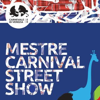 Mestre Carneval Street Show: il programma