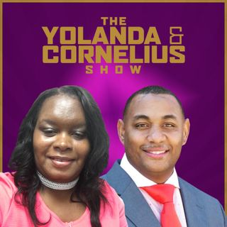"Episode 134 - ""Mental Health-Removing the Stigma""The Yolanda and Cornelius Show"