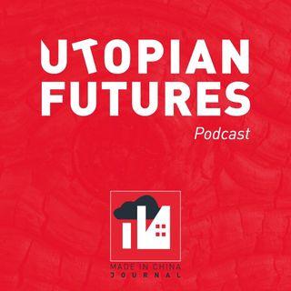 Utopian Futures