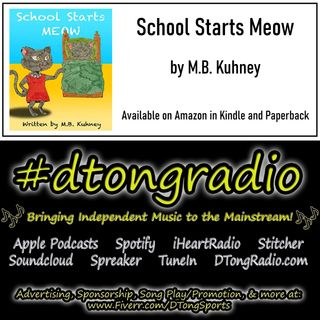 Mid-Week Indie Music Playlist - Powered by 'School Starts Meow' by M B Kuhney