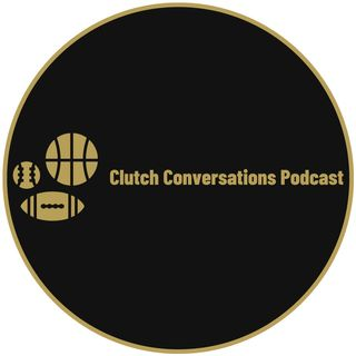 Clutch Conversations: Ep. 3 CBS & USA Today Sports Journalist Jamal Murphy