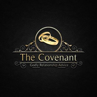 The Covenant: Godly Relationship Advice