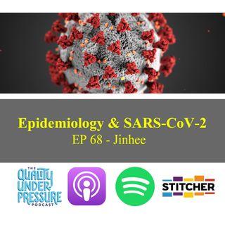 Epidemiology & SARS-CoV-2 - Jinhee
