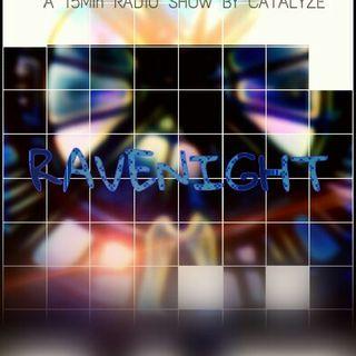 RAVENIGHT - EPISODE 1 - LIVE (Mike Posner,DVBBS,Catalyze)