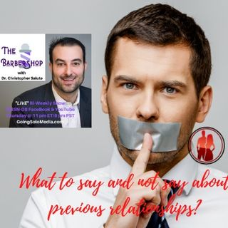 What to say and not say about previousrelationships