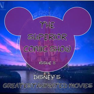 Issue 8: Disney's Best Animated Movies