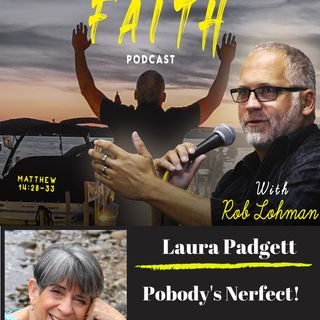 Pobody's Nerfect : On Fire to Inspire with Laura Padgett