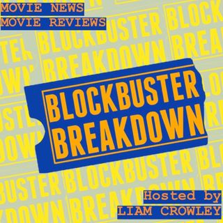 Blockbuster Breakdown