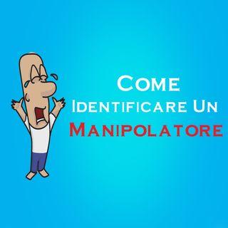 Come Identificare Un Manipolatore