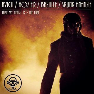 Kill_mR_DJ - Take My Heart To The Fire (Avicii vs Hozier vs Bastille vs Skunk Anansie)