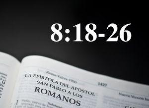 Romanos 8:18-26-El Comportamiento del Espíritu Santo: Trae Seguridad y Esperanza - Audio
