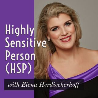 Highly Sensitive Person (HSP)