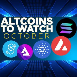 312. Altcoins To Watch in October   SOL, AVAX, AUDIO, FTM, ADA
