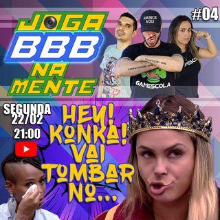 BBB21 Sarah, a justiceira!!! Karol Conká sai? Joga BBB Na Mente 04