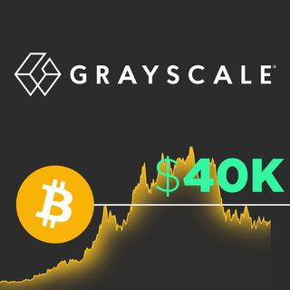 196. Grayscale Bitcoin Trust (GBTC) Could Boost Bitcoin to $40k