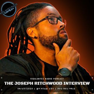 The Joseph Ritchwood Interview.