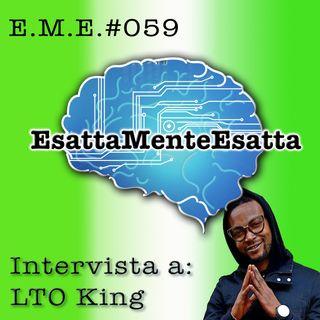 Miglioramento personale: Intervista a LTO King #059