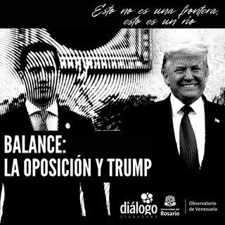 Balance: La oposición y Trump