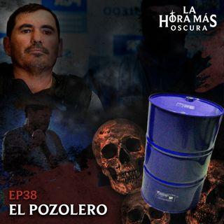 Ep38: El Pozolero