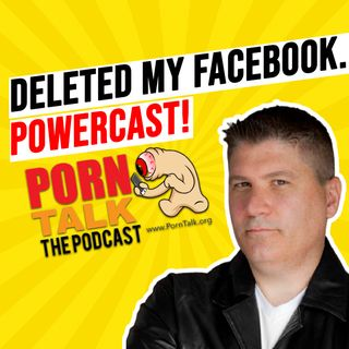 Deleted my Facebook.  Powercast!