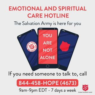 Salvation Army offers a toll free emotional and spiritual support hotline