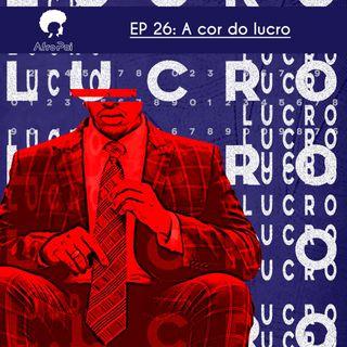 027 - A Cor do Lucro