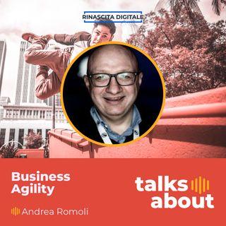 Episodio 49 - Business Agility - Andrea Romoli
