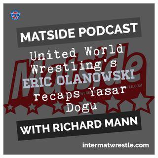 UWW's Eric Olanowski talks Yasar Dogu