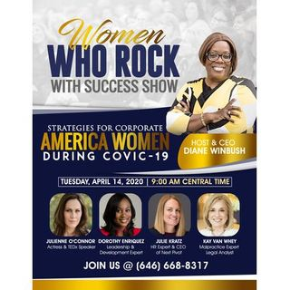 Strategies For Corporate America Women & Small Business Owners During COVID 19
