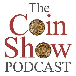The Coin Show Podcast Episode 163