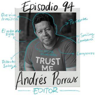 EP94: Montaje para series y películas (con Andrés Porras)
