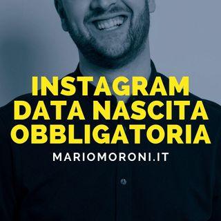 Novità Instagram: la data di nascita sarà obbligatoria