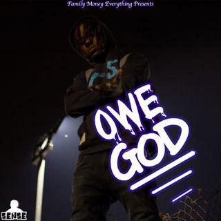Sense Aka The New Kid- Owe God