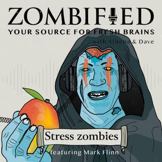 Stress Zombies