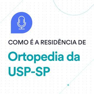 Como é a Residência Médica #3: Ortopedia da USP-SP