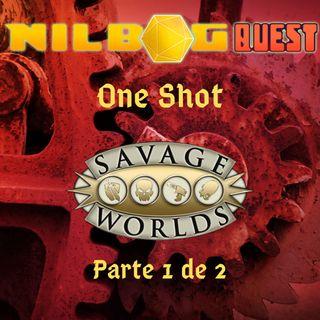 One Shot - Savage Worlds (Parte 1 de 2)