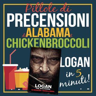 PILLOLE di PRECENSIONI • Logan