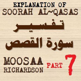 Soorah al-Qasas Part 7: Verses 44-51