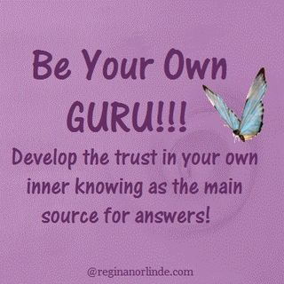 be your own guru...
