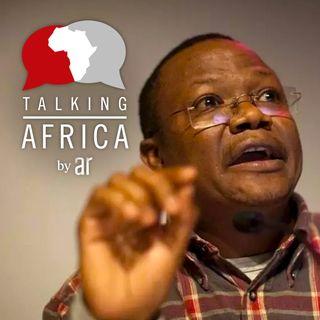"#93: Tundu Lissu - ""Magufuli's war on corruption is like a mafia shakedown"""