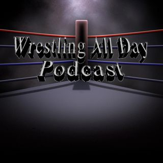 Wrestling All Day Episode 3: Crown Jewel Recap/Review
