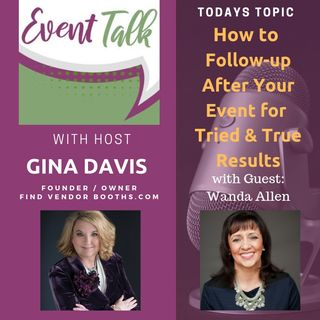 How to Follow-up After Your Event for Tried & True Results