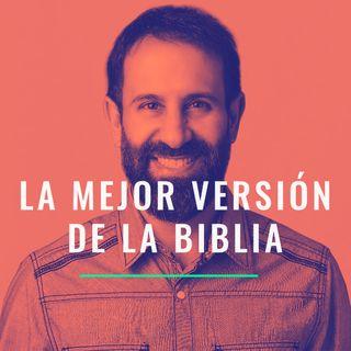 La mejor version de la Biblia